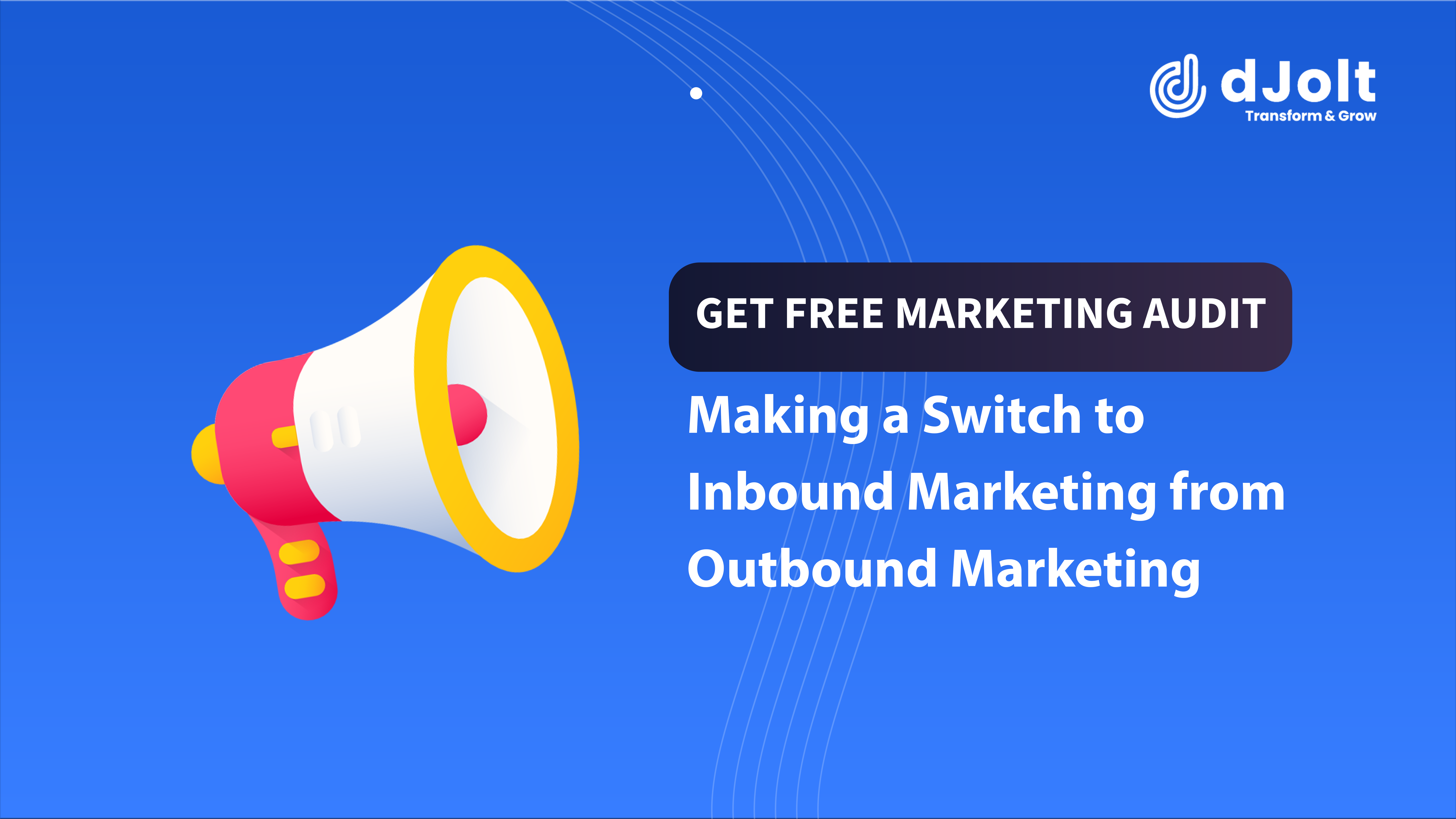 Switching from Outbound marketing to inbound marketing